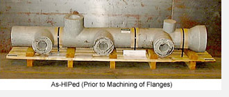 As-HIPed Flanges